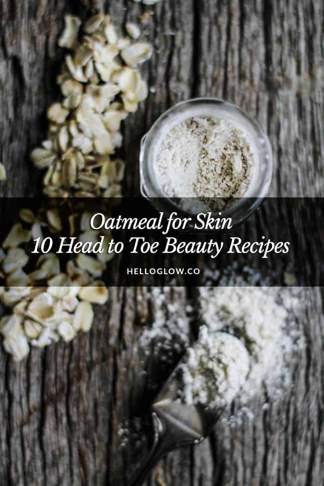 10 Brilliant Beauty Uses for Oatmeal