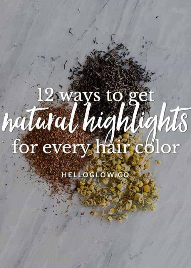12 Ways to Get Natural Highlights