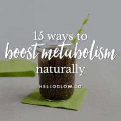 No-Fail Plan: 15 Ways to Boost Your Metabolism Naturally