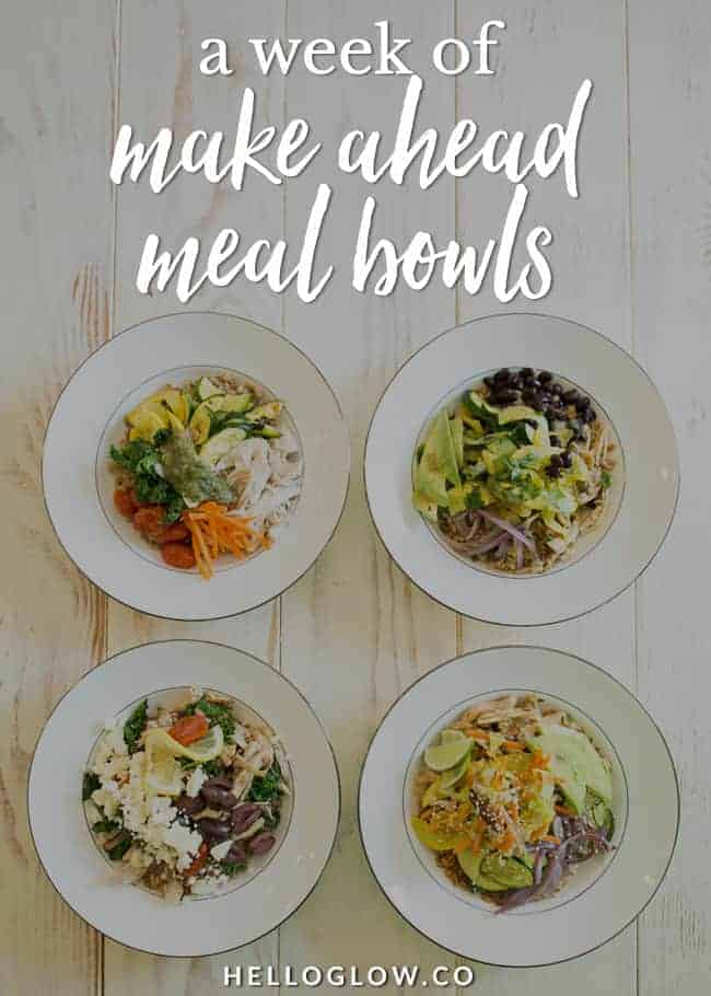A Week of Make Ahead Meal Bowls