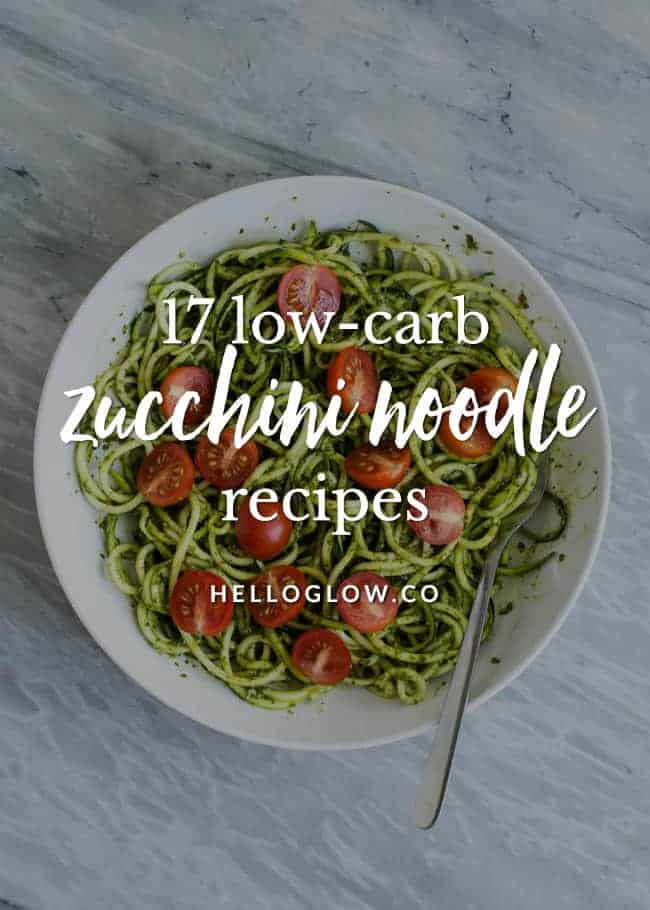 17 Zucchini Noodle Recipes