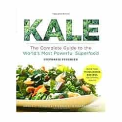 Kale: the Complete Guide by Stephanie Pedersen