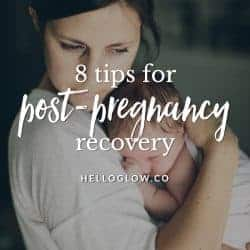 8 Tips For Post-Pregnancy Body Recovery