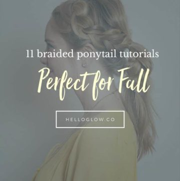 11 braided ponytail tutorials perfect for fall - Hello Glow