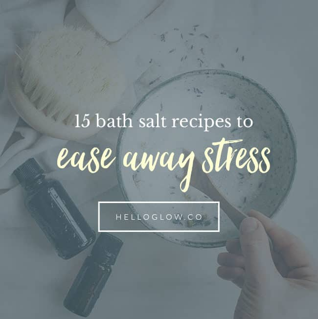 15 Bath Salt Recipes