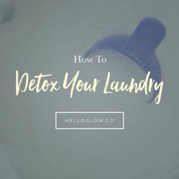 Detox Your Laundry