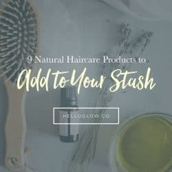 9 Natural Haircare Products to Add to Your Stash