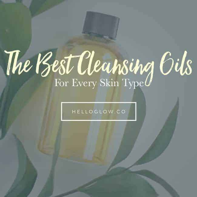 The Best Cleansing Oils For Every Skin Type