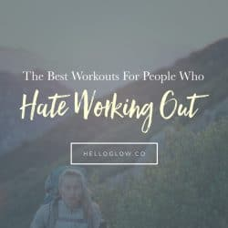 The Best Workouts For People Who Hate Working Out