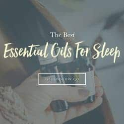 The Best Essential Oils for Sleep (+ 4 Sleep Aid Diffuser Blends)