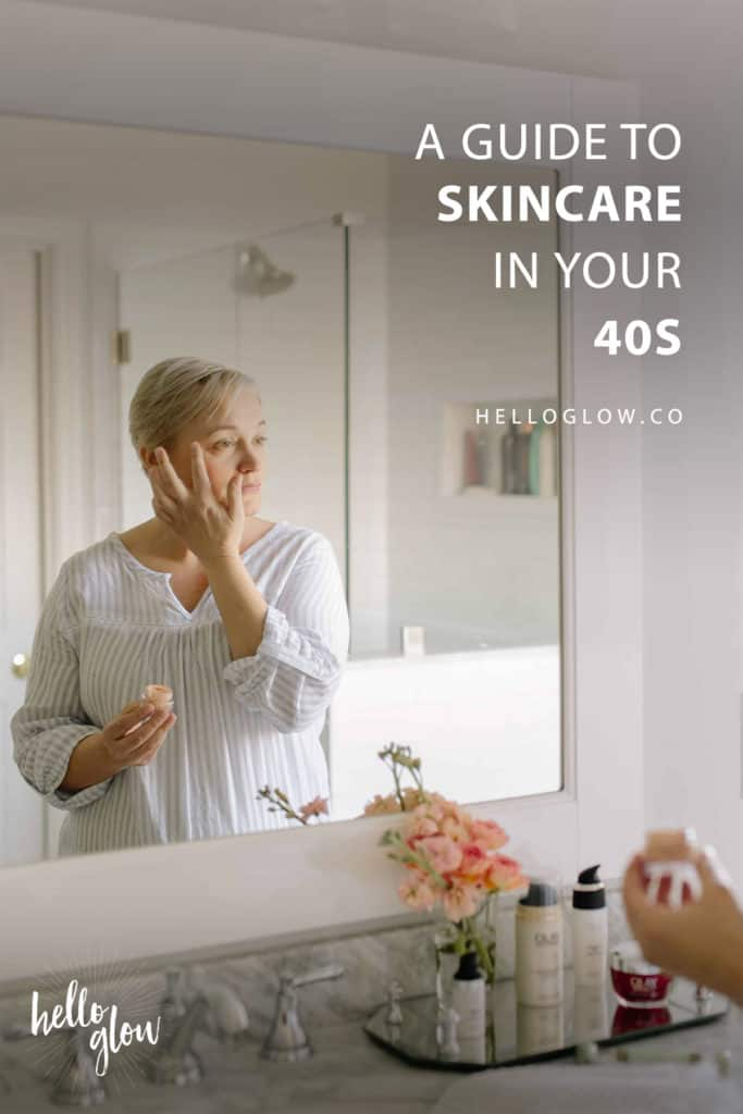 A Guide to Skincare in Your 40s