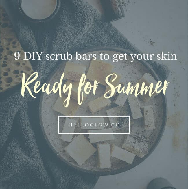 9 DIY Scrub Bars to Get Your Skin Ready For Summer