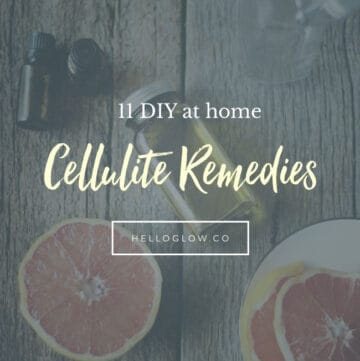 11 DIY Cellulite Remedies You Can Do at Home - Hello Glow