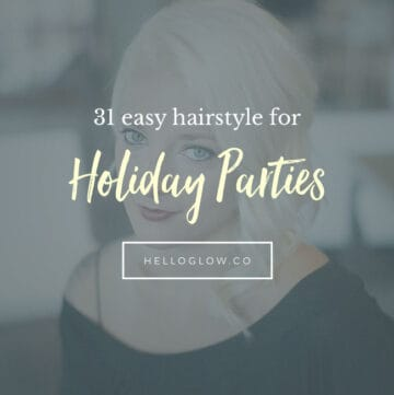 31 of the Easiest Hairstyles for Holiday Parties - Hello Glow