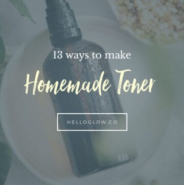 13 Ways to Make Homemade Toner - HelloGlow.co