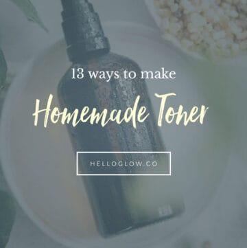 13 Ways to Make Homemade Toner - HelloGlow.co