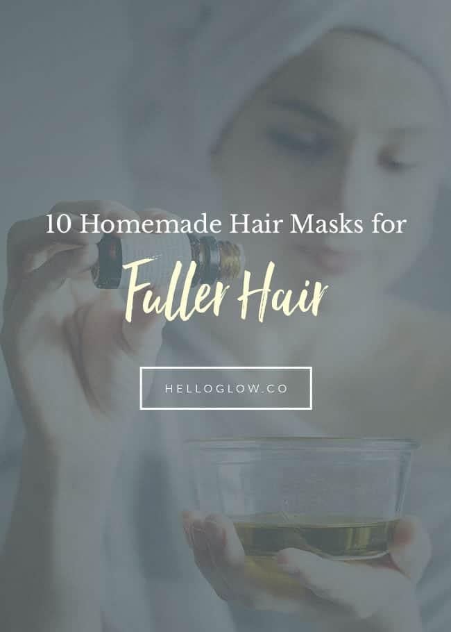 10 Homemade Hair Masks for Fuller Hair - HelloGlow.co