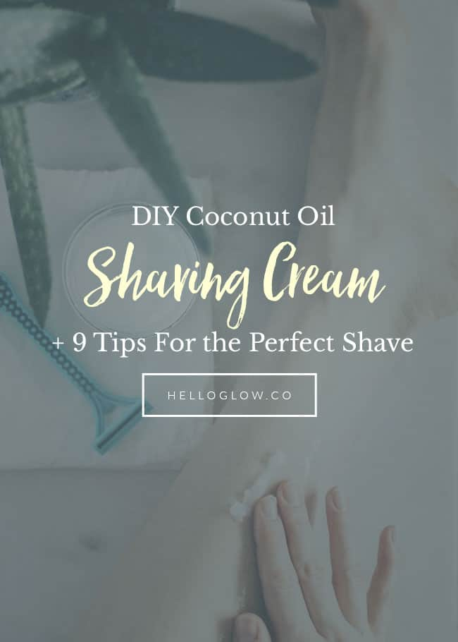 9 Tips for the Perfect Shave - HelloGlow.co