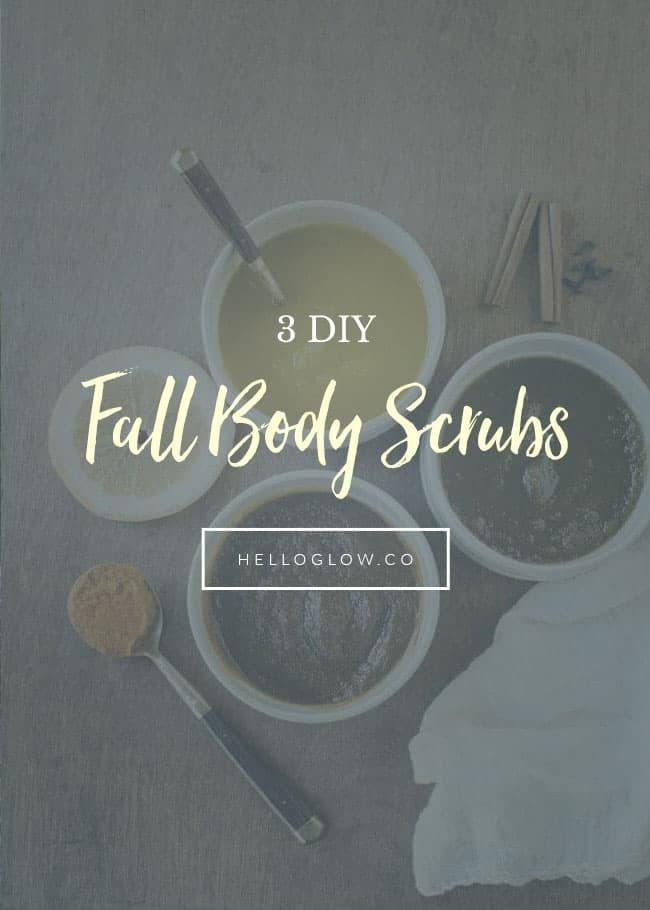 3 DIY Fall Body Scrubs - HelloGlow.co