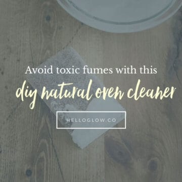 DIY natural oven cleaner - HelloGlow.co